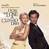 How To Lose A Guy In 10 Days by Original Soundtrack (2003-01-28)