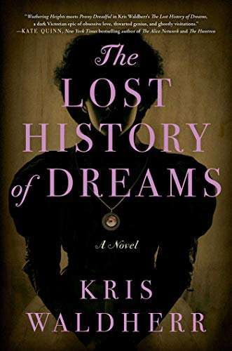Image of The Lost History of Dreams: A Novel