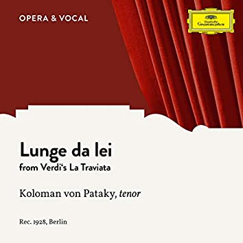 Verdi: La Traviata: Lunge da lei