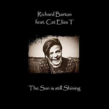 The Sun Is Still Shining (feat. Cat Eliza T)