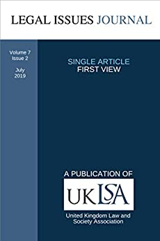 Human Rights in a Hostile Environment: Can International Human Rights Law Effectively Constrain Immigration Detention in the United Kingdom?: Legal Issues Journal 7(2) Jul 2019 by [Sarah Crowe]