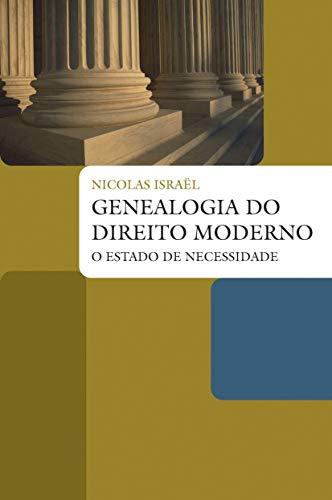 Genealogia do direito moderno: O estado de necessidade