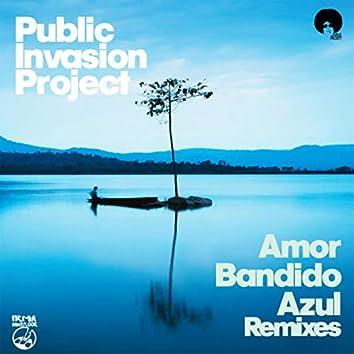 Amor Bandido / Azul (Remixes)