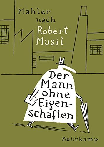 Der Mann ohne Eigenschaften: Nach Robert Musil. Graphic Novel (suhrkamp taschenbuch)