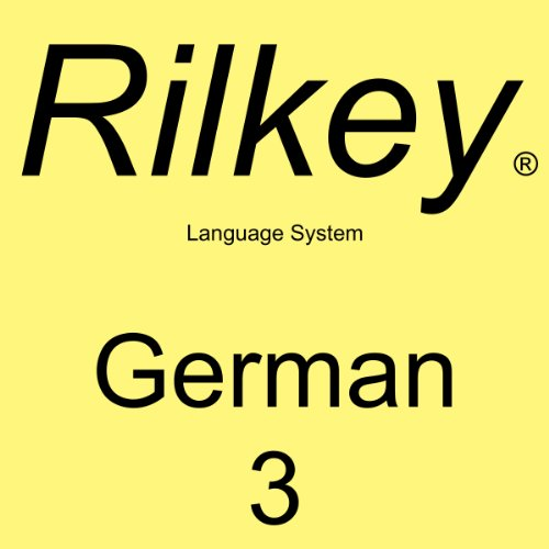 Learn German Dialogues 3: Rilkey Language Systems cover art