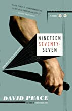 Nineteen Seventy-seven: The Red Riding Quartet, Book Two