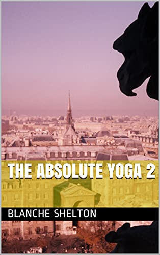 The Absolute Yoga 2 (English Edition)