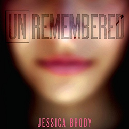 Unremembered audiobook cover art