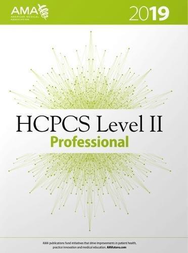 HCPCS 2019 Level II Professional (HCPCS Level II (American Medical Assn))