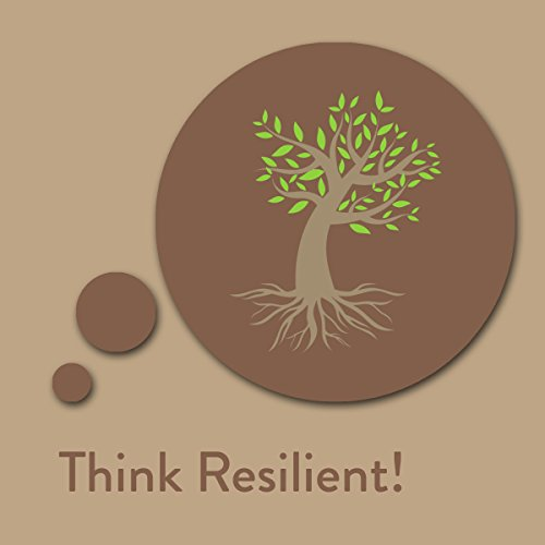 Think Resilient! Resilience Affirmations audiobook cover art