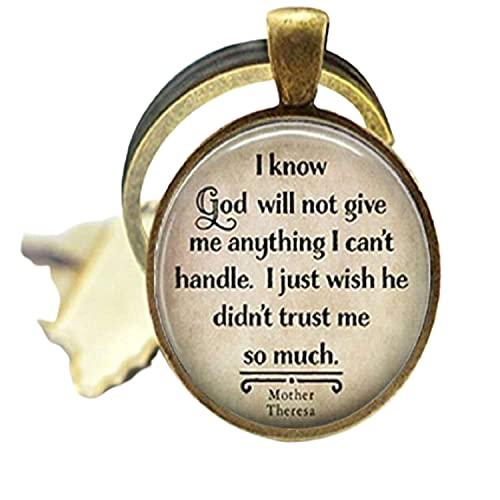 """Portachiavi con scritta in lingua inglese """"Quote I Know God Will Not Photo Glass Key"""" (lingua italiana non garantita)"""