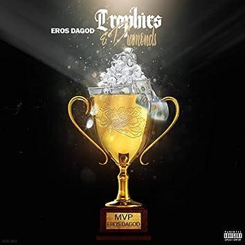 Trophies & Diamonds