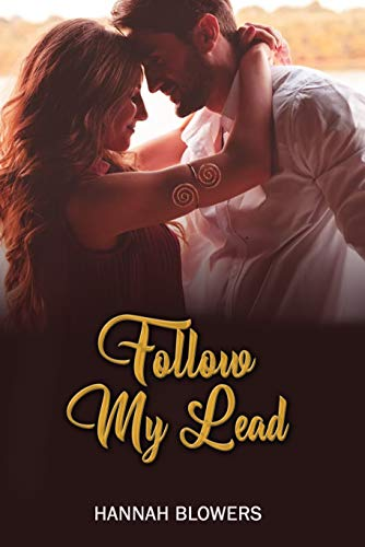 Follow My Lead by [Hannah Blowers]