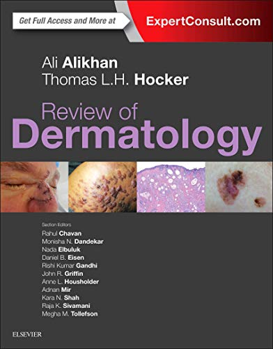 Compare Textbook Prices for Review of Dermatology 1 Edition ISBN 9780323296724 by Alikhan MD, Ali,Hocker MD  MPhil, Thomas L.H