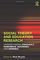 Social Theory and Education Research