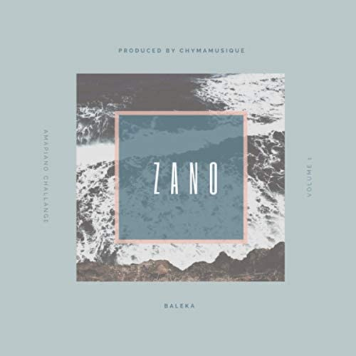 Zano feat. Chymamusique