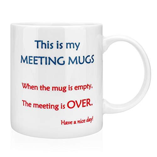AngLink Tasse - ''When the mug is empty, The meeting is OVER'' - Kaffee Tasse mit Spruch lustig Geschenk für Büro, Familie, Mitarbeiter und Freunde, Porzellan