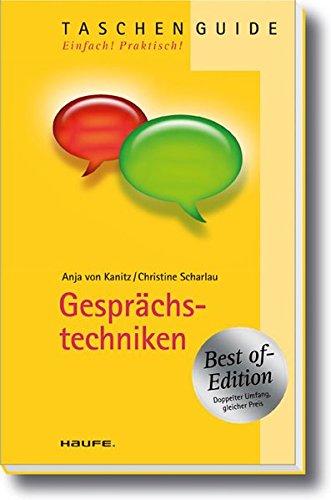 Gesprächstechniken - Best of Edition (Haufe TaschenGuide)