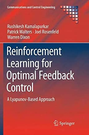Reinforcement Learning for Optimal Feedback Control: A Lyapunov-Based Approach