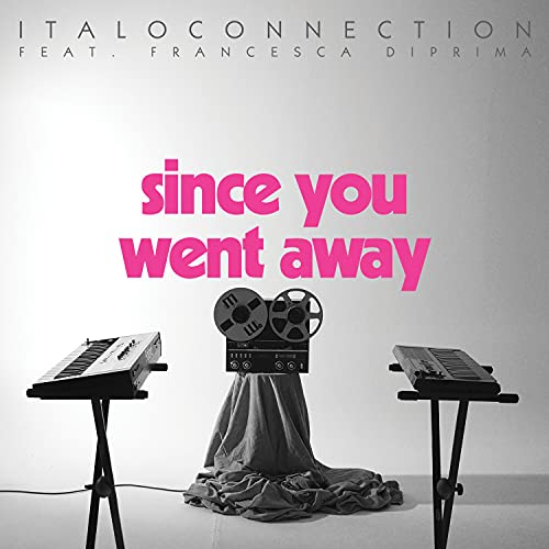 Since You Went Away (Instrumental)