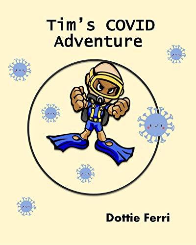 Tim's COVID Adventure (English Edition)