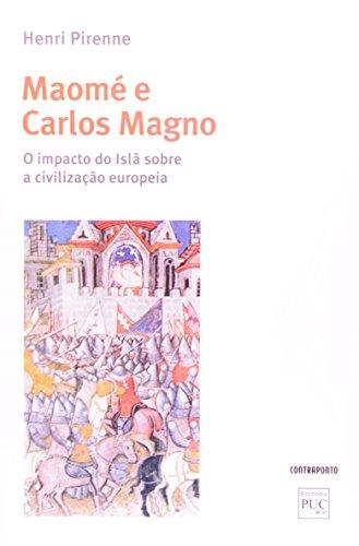 Maome E Carlos Magno: O Impacto Do Isla