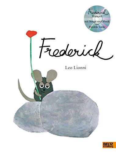 Frederick: Vierfarbiges Bilderbuch und Hörspiel mit Songs und Musik von Fredrik Vahle