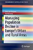 Managing Population Decline in Europe's Urban and Rural Areas (SpringerBriefs in Population Studies)