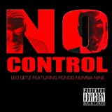 No Control (feat. Rondo Numba Nine) [Explicit]