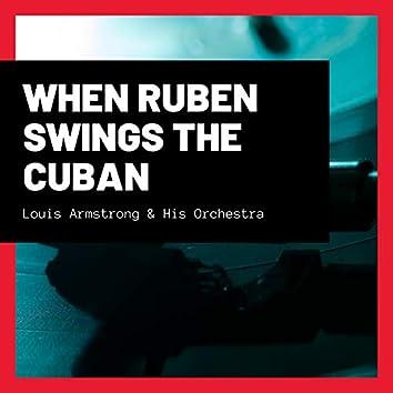 When Ruben Swings the Cuban