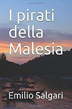 I pirati della Malesia (Italian Edition)
