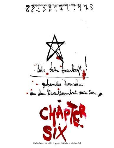 Lebe deine Hexenkraft: Chapter VI