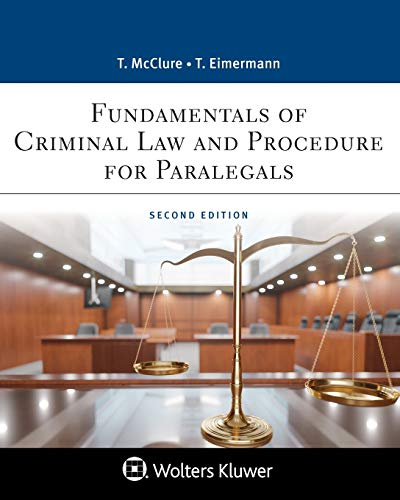 Compare Textbook Prices for Fundamentals of Criminal Practice: Law and Procedure Aspen Paralegal 2 Edition ISBN 9781543810790 by Thomas E. Eimermann,Thomas E. Mcclure