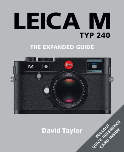 Leica M TYP 240 (Expanded Guides) by David Taylor(2015-04-01)