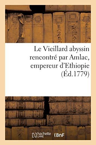 Le Vieillard abyssin rencontré par Amlac, empereur d'Ethiopie