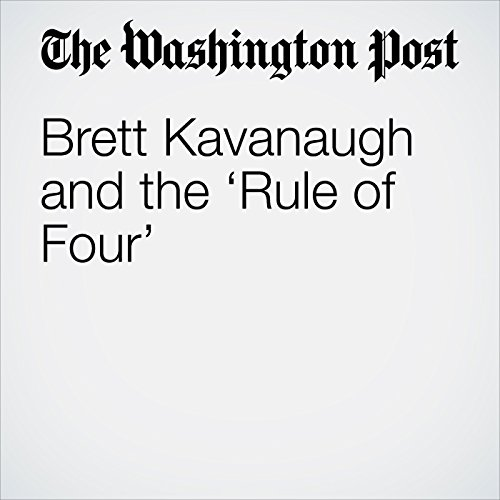 Brett Kavanaugh and the 'Rule of Four' copertina