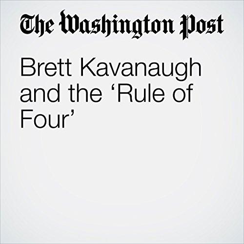 Brett Kavanaugh and the 'Rule of Four' audiobook cover art