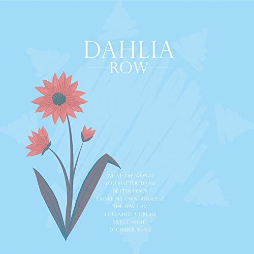 Dahlia Row
