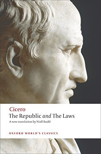 The Republic and The Laws (Oxford World's Classics) by Cicero (2009-07-15)