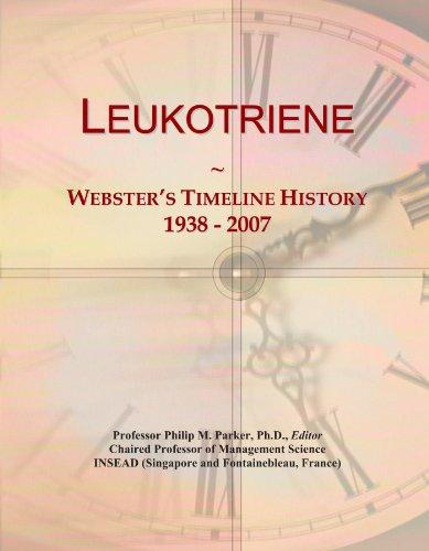 Leukotriene: Webster's Timeline History, 1938 - 2007