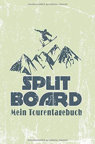 Splitboard - Mein Tourentagebuch: Dokumentiere 50 Touren mit Vorlagen von Bergsport-Profis entwickelt und getestet.