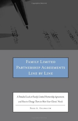 Family Limited Partnership Agreements Line by Line: A Detailed Look at Family Limited Partnership Ag