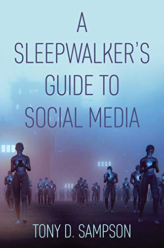 A Sleepwalker's Guide to Social Media (English Edition)