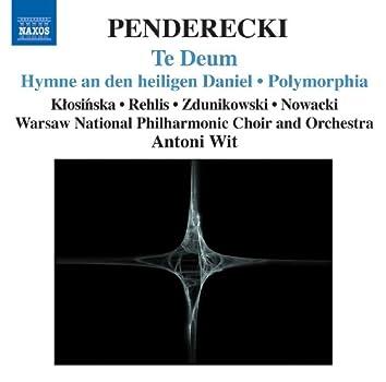 PENDERECKI: Te Deum / Hymne an den Heiligen Daniel / Polymorphia / Ciaconna