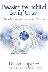 Breaking the habit of being yourself book cover