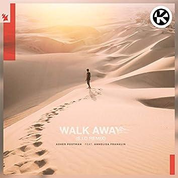 Walk Away (S.I.D Remix)