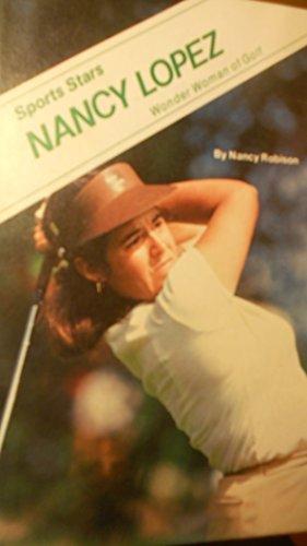 Nancy Lopez, Wonder Woman of Golf