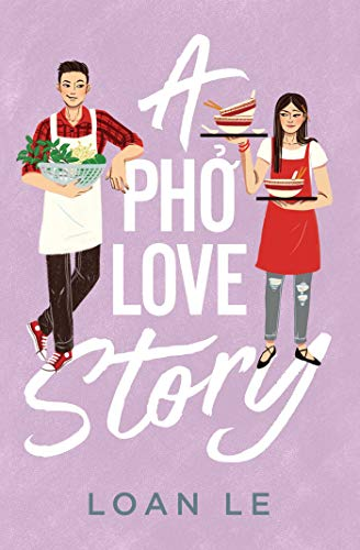 Compare Textbook Prices for A Pho Love Story  ISBN 9781534441934 by Le, Loan