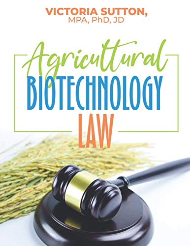 Compare Textbook Prices for Agricultural Biotechnology Law  ISBN 9780996818674 by Sutton, Victoria