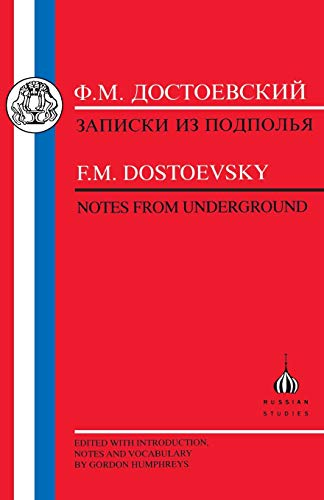 Dostoevsky: Notes from Underground (Russian Texts)